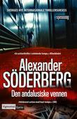 """Den andalusiske vennen"" av Alexander Söderberg"
