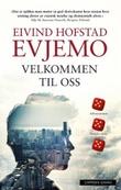"""""""Velkommen til oss"""" av Eivind Hofstad Evjemo"""