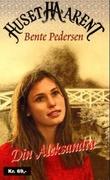 """""""Din Aleksandra"""" av Bente Pedersen"""
