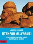"""""""Utenfor allfarvei - eksotiske reiser i Asia, Afrika, Australia og Amerika"""" av Johnny Haglund"""
