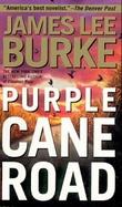 """""""Purple cane road"""" av James Lee Burke"""