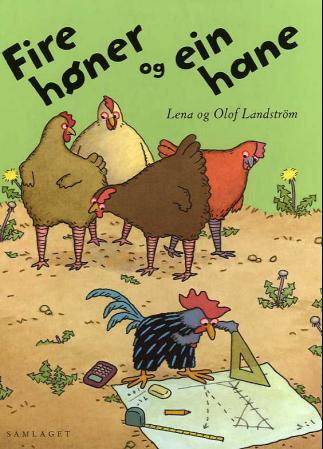 """""""Fire høner og ein hane"""" av Lena Landström"""