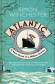 """Atlantic - great sea, battles, heroic discoveries, titanic storms, and a vast ocean of a million stories"" av Simon Winchester"