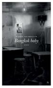 """""""Bangkok baby - roman"""" av Majken van Bruggen"""