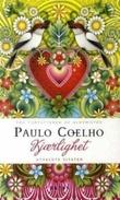 """""""Kjærlighet - utvalgte sitater"""" av Paulo Coelho"""