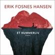 """""""Et hummerliv"""" av Erik Fosnes Hansen"""