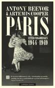 """""""Paris etter frigjøringen 1944-1949"""" av Antony Beevor"""