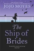 """The ship of brides"" av Jojo Moyes"