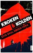 """Evig skal døden vera - kriminalroman"" av Vigdis Kroken"