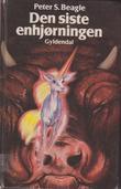 """""""Den siste enhjørningen"""" av Peter S. Beagle"""