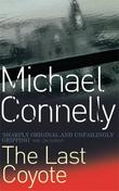"""The Last Coyote"" av Michael Connelly"