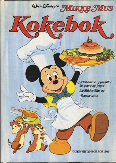 Mikke Mus kokebok av Walt Disney