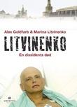 """Litvinenko en dissidents død"" av Alex Goldfarb"