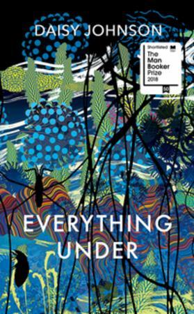 """""""Everything under"""" av Daisy Johnson"""