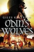 """""""Odin's wolves"""" av Giles Kristian"""