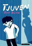"""""""Tjuven"""" av Rune Belsvik"""