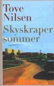 """""""Skyskrapersommer roman"""" av Tove Nilsen"""