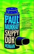 """Skippy dør"" av Paul Murray"