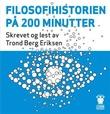 """""""Filosofihistorien på 200 minutter"""" av Trond Berg Eriksen"""