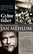 """Gylne tider en Svend Foyn-roman"" av Jan Mehlum"