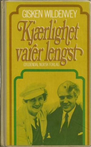 """""""Kjærlighet varer lengst (Norwegian Edition)"""" av Gisken Kramer-Andreassen Wildenvey"""