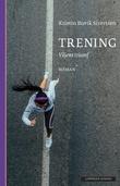 """""""Trening viljens triumf"""" av Kristin Buvik Sivertsen"""