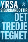 """""""Det tredje tegnet"""" av Yrsa Sigurdardóttir"""