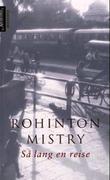 """""""Så lang en reise"""" av Rohinton Mistry"""