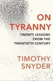 """""""On tyranny - twenty lessons from the twentieth cent"""" av Timothy Snyder"""