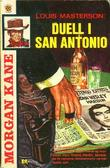 """Duell i San Antonio ; En colt til senora"" av Louis Masterson"