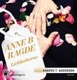 """Liebhaberne"" av Anne B. Ragde"