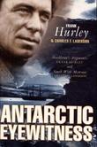 """""""Antarctic eyewitness"""" av Frank Hurley"""