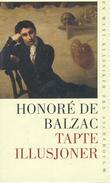 """""""Tapte illusjoner"""" av Honoré de Balzac"""