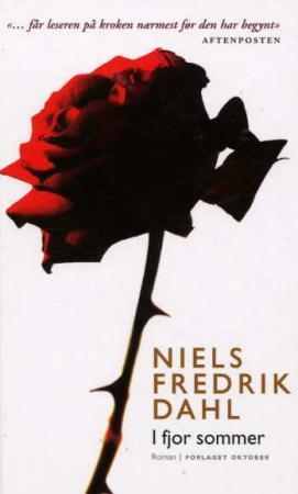 """""""I fjor sommer - roman"""" av Niels Fredrik Dahl"""