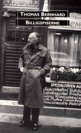 """Billigspiserne - roman"" av Thomas Bernhard"