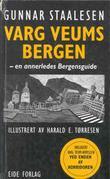 """""""Varg Veums Bergen - en annerledes Bergensguide"""" av Gunnar Staalesen"""