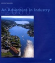 """An adventure in industry - from iron ore to high technology"" av Kristen Taraldsen"