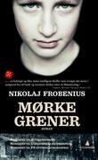 """""""Mørke grener - roman"""" av Nikolaj Frobenius"""