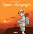 """""""Kjære Sorgenfri - tegneseriereisebrevroman"""" av Øyvind Lauvdahl"""