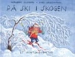 """""""På ski i skogen - et vintereventyr"""" av Asbjørn Gildberg"""