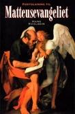 """""""Fortolkning til Matteusevangeliet - bd. 1 og 2"""" av Hans Kvalbein"""