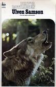 """Ulven Samson, en ulv blant mennesker"" av Britta Rothausen"