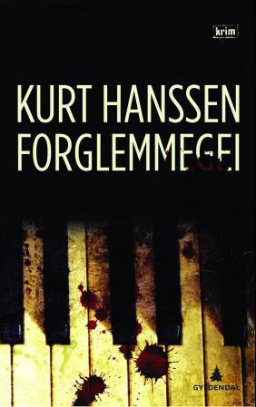 """""""Forglemmegei - kriminalroman"""" av Kurt Hanssen"""
