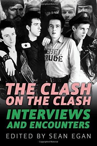 """The Clash on the Clash - interviews and Encounters"" av Sean Egan"