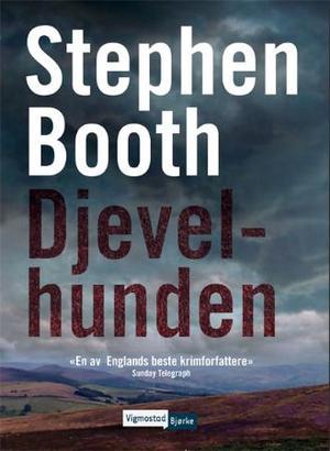 """""""Djevelhunden"""" av Stephen Booth"""