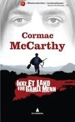 """""""Ikke et land for gamle menn"""" av Cormac McCarthy"""