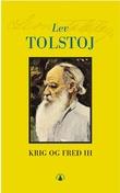 """""""Krig og fred - bind 3"""" av Lev Tolstoj"""