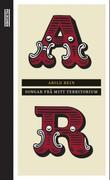 """""""Songar frå mitt territorium - 365 tekstar om kjærleik, vennskap, hat og sorg"""" av Arild Rein"""