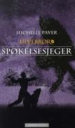 """""""Spøkelsesjeger"""" av Michelle Paver"""