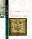 """""""Symbolene og det ubevisste"""" av Carl Gustav Jung"""